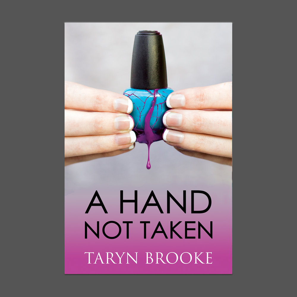A HAND NOT TAKEN - Book One of the Trilogy
