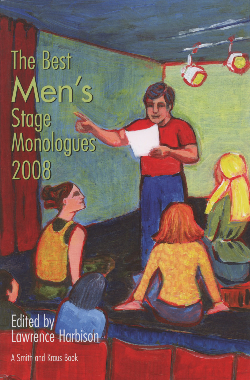 The Best Men's Stage Monologues of 2008