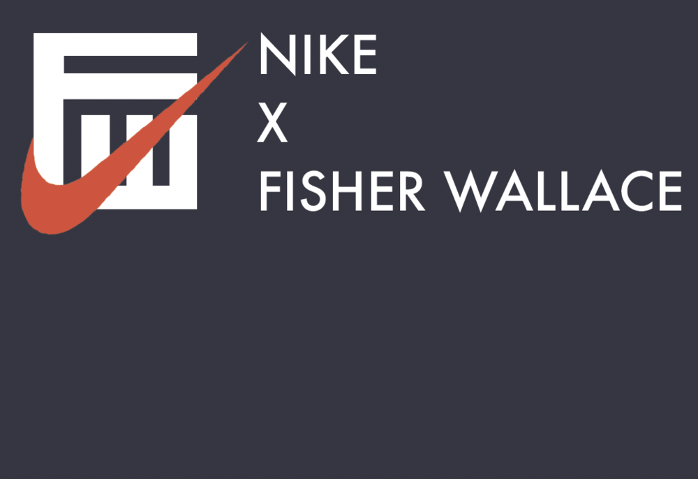 Nike and Fisher Wallace Collaboration