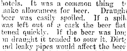 This extract from a legal case involving the supply and sale of bad beer lists just a few of the ways beer could go bad in the 19th century. Image: Colonist 26/07/1911