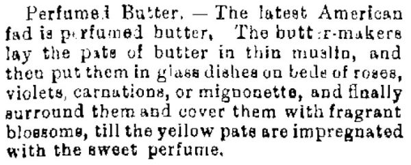 Description of perfumed butter from 1894.