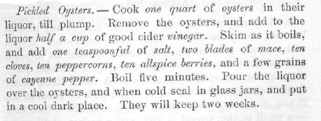 Pickled Oysters recipe from 1884 – Mrs Lincoln's Boston Cookbook.