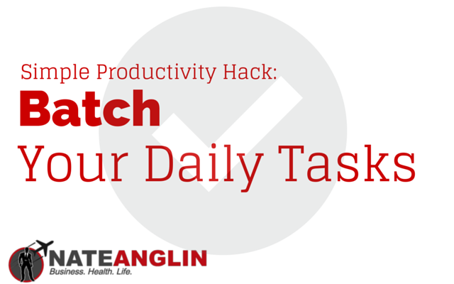 Simple Productivity Hack: Batch Your Daily Tasks