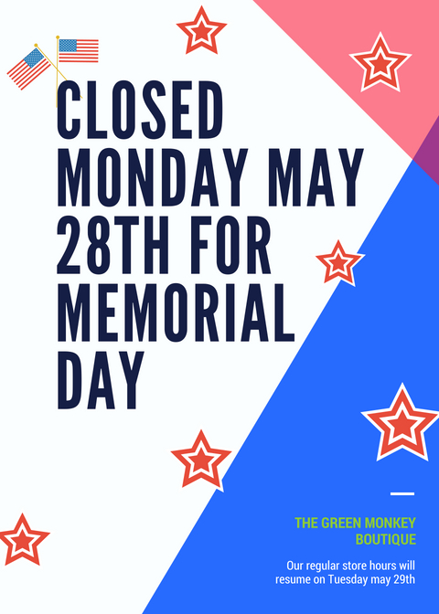 closed Monday May 28th for memeorial day.jpg