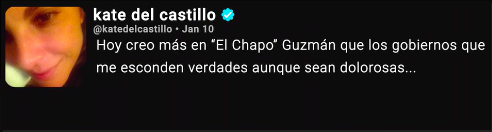"""""""Today I believe more in El Chapo Guzmán than the governments that hide truths even though they are painful..."""""""