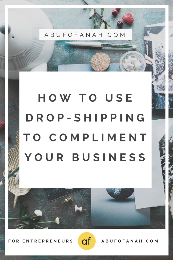 how to use drop shipping to compliment your business