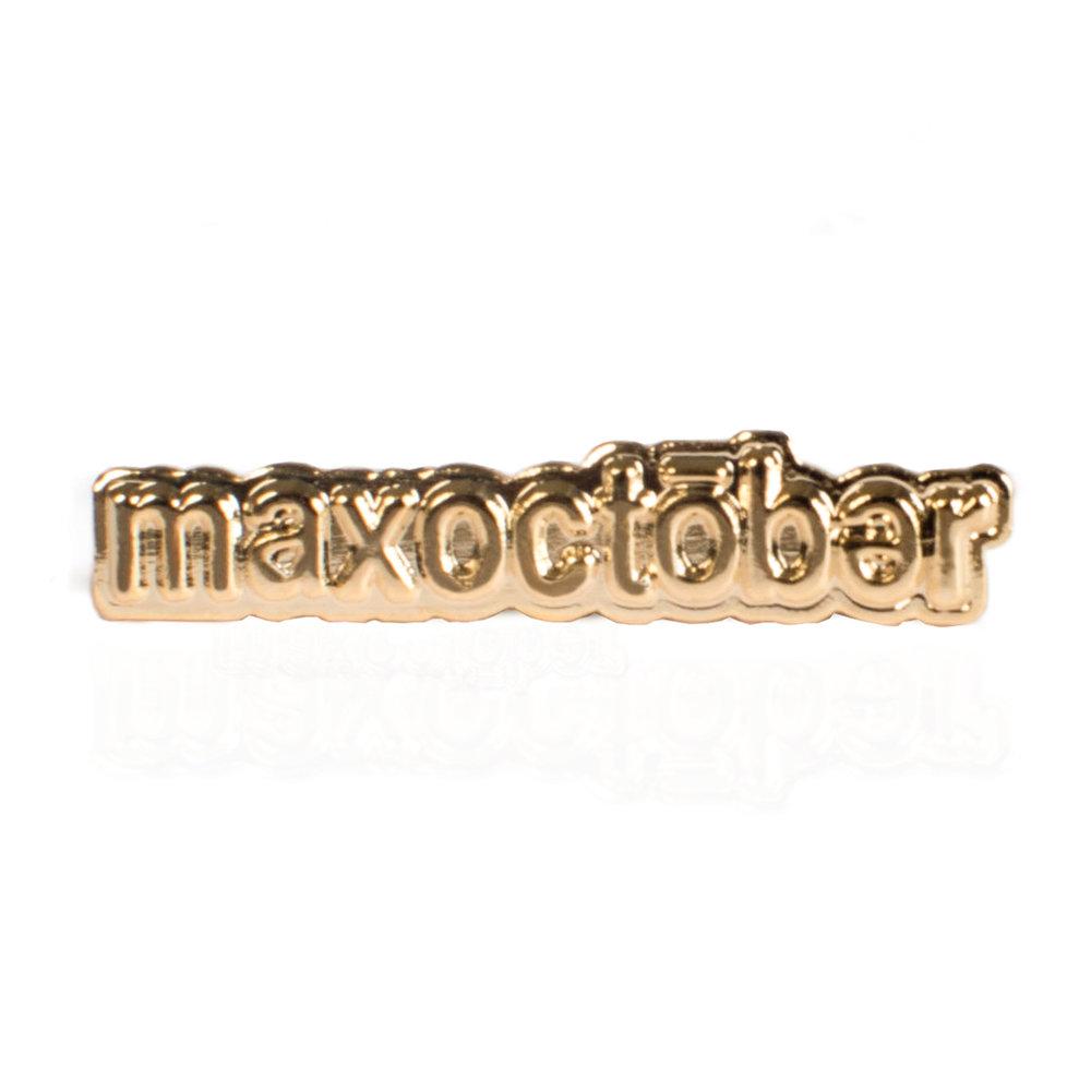 MAXOCTOBER - TEXT PIN
