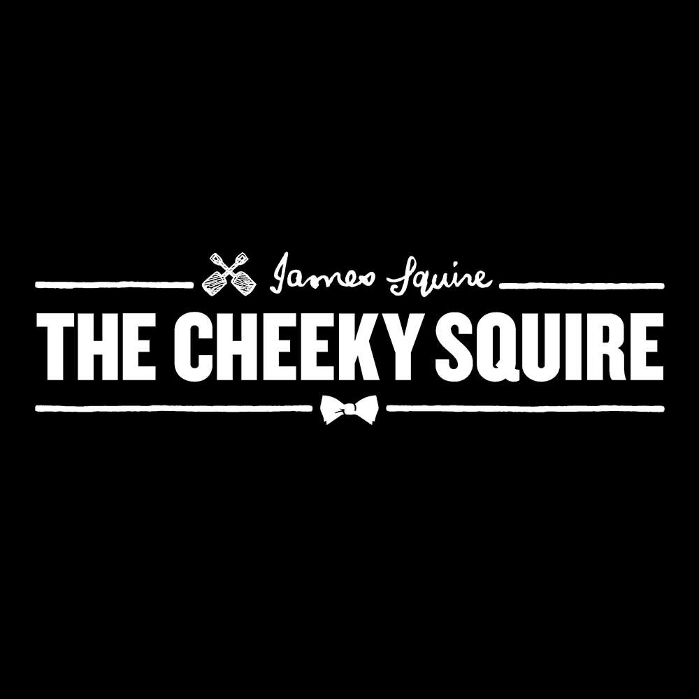 The Cheeky Squire