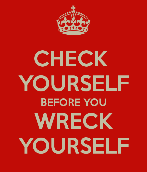 check yourself before you wreck yourself thoughts on disruptive