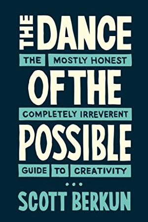 The Dance of the Possible