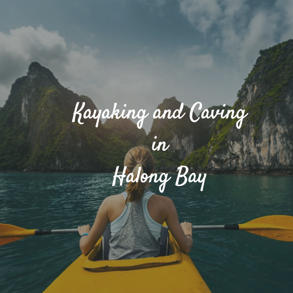 Adventure activities such as Kayaking in Vietnam Tour