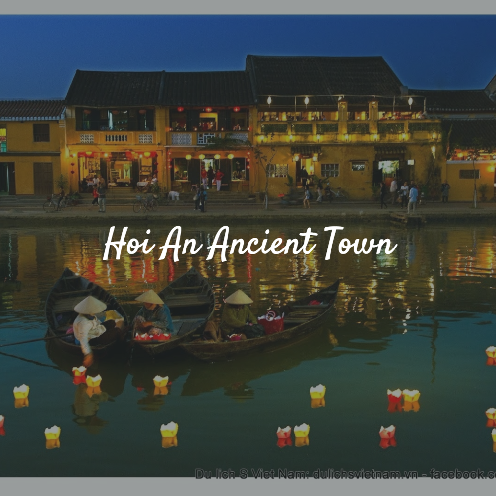 Hoi An Ancient Town - December group trip to Vietnam