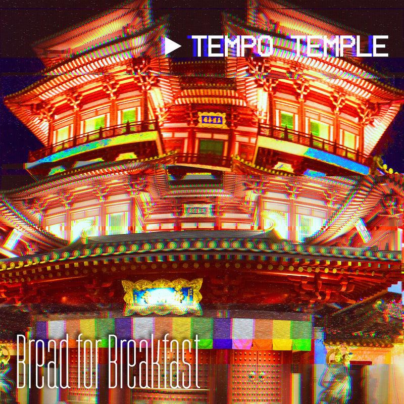 bread-for-breakfast-tempo-temple.jpg