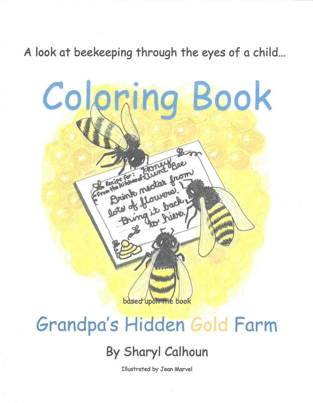 This 16 page coloring book is included in our pollination unit study,  Investigating Pollination 101 , as well individually or in quantity for schools, homeschools, beekeeping educators, 4-H groups and others.    Contact tinyorchard5@gmail.com for individual and wholesale purchases.  Wholesale pricing is available for quantities.     Go to  www.grandpastree.com  to purchase  Investigating Pollination 101  unit studies.