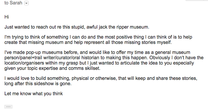 a message I sent to Sarah asking if she would like to make a museum of some sort