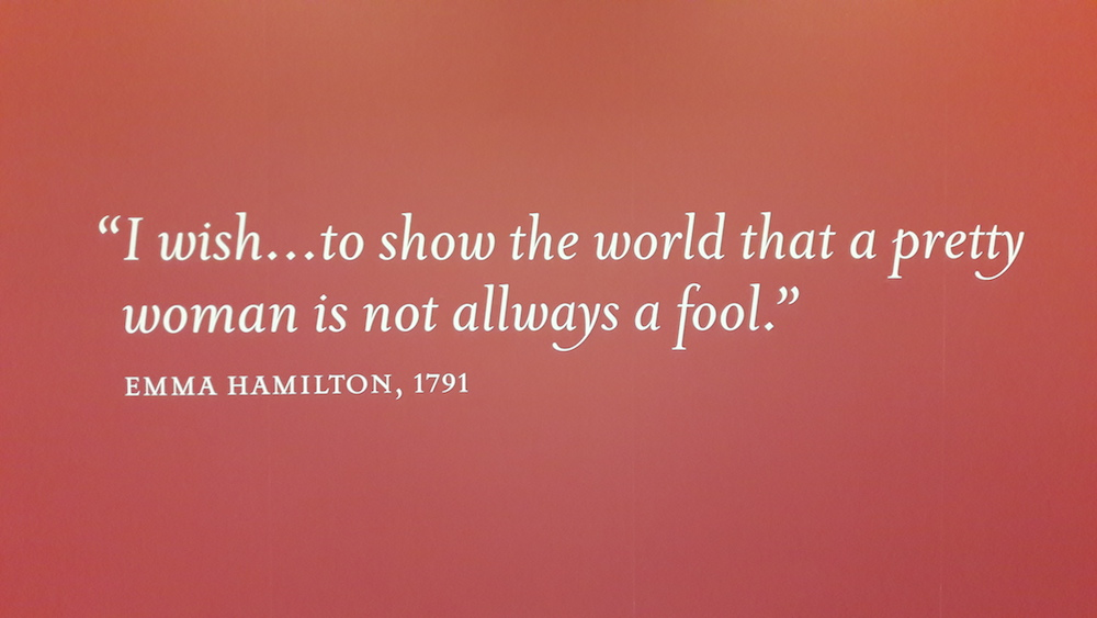 """I wish... to show the world that a pretty woman is not always a fool."" - Emma Hamilton, 1791"