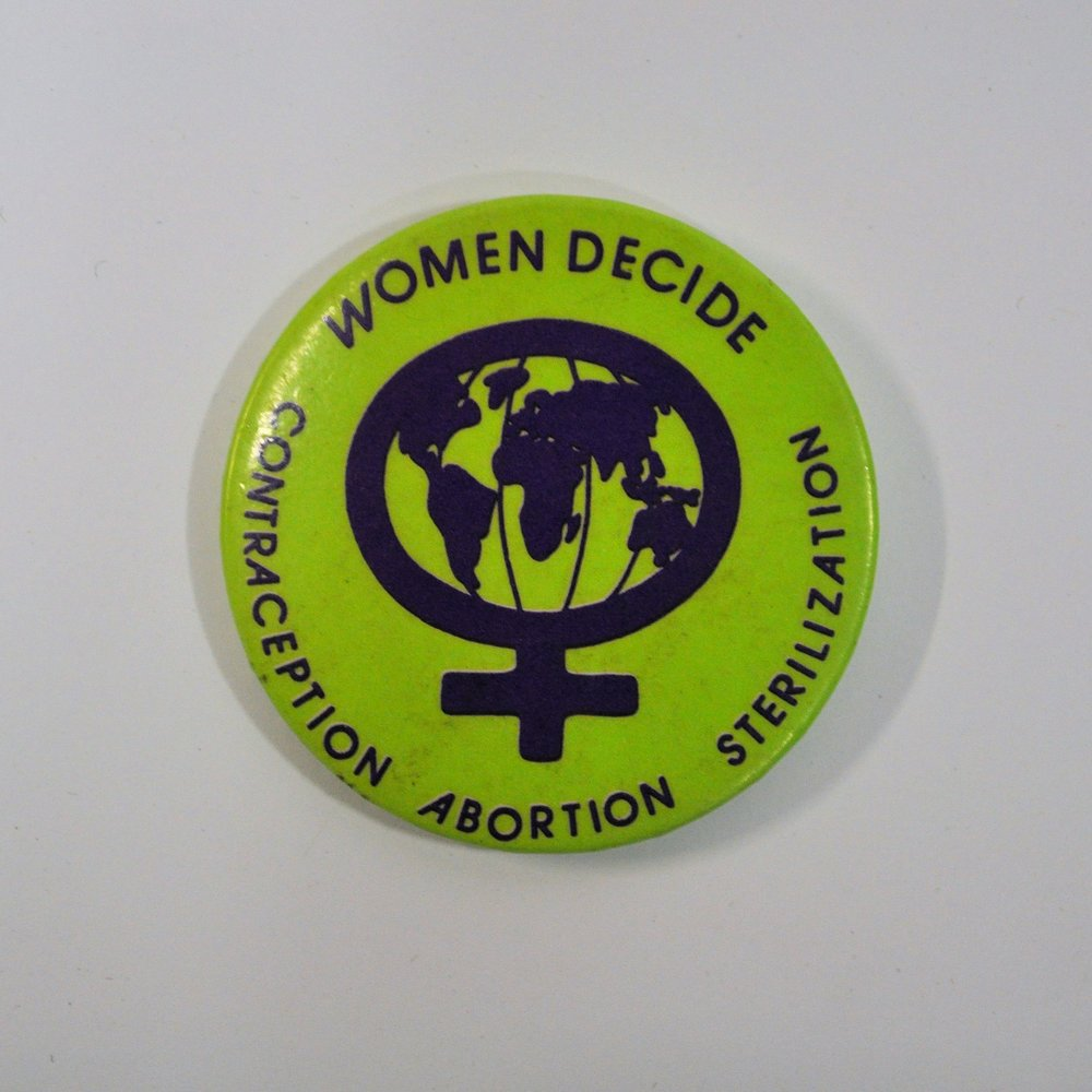 Hackney Abortion Campaign badge, Hackney Museum.