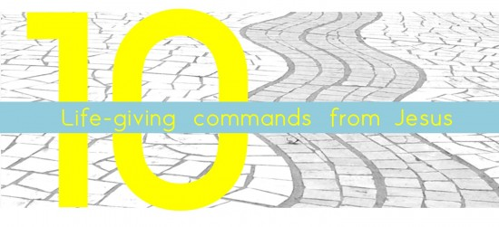 10 Life giving commands complete
