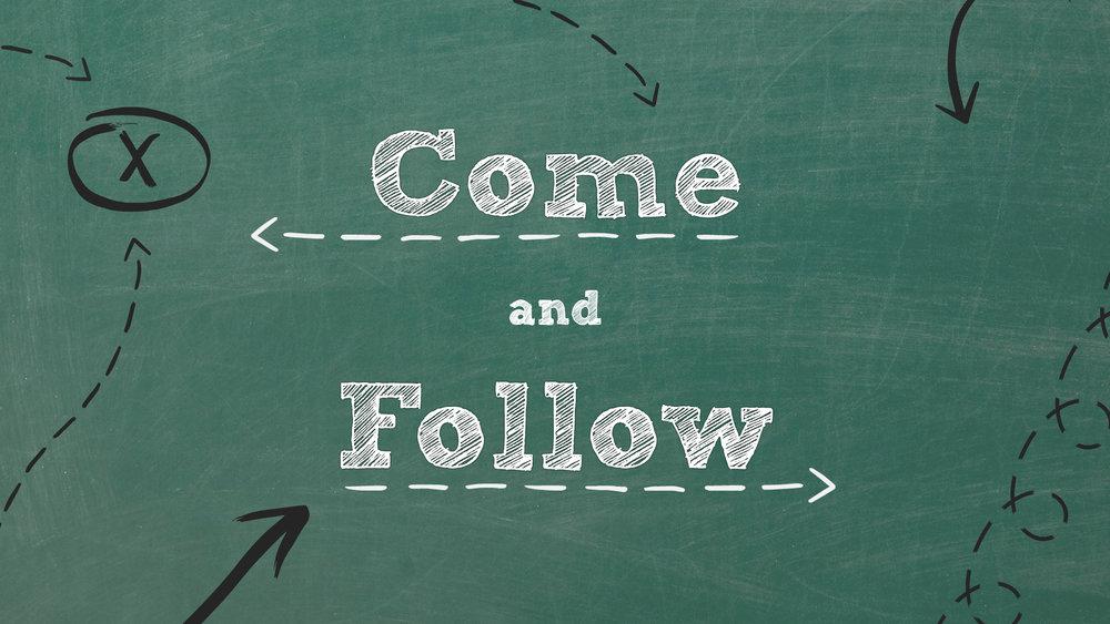 Come & Follow Part 2 Slide.jpg