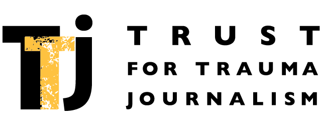 Trust for Trauma Journalism