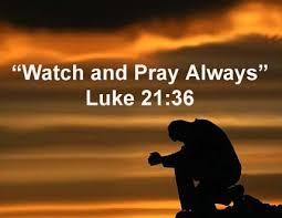 Watch and pray.jpg