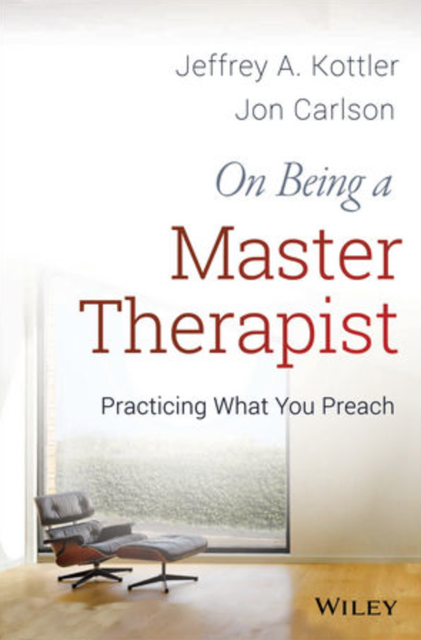 on being a master therapist jeffrey kottler jon carlson