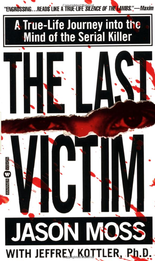 The Last Victim by Jeffrey Kottler