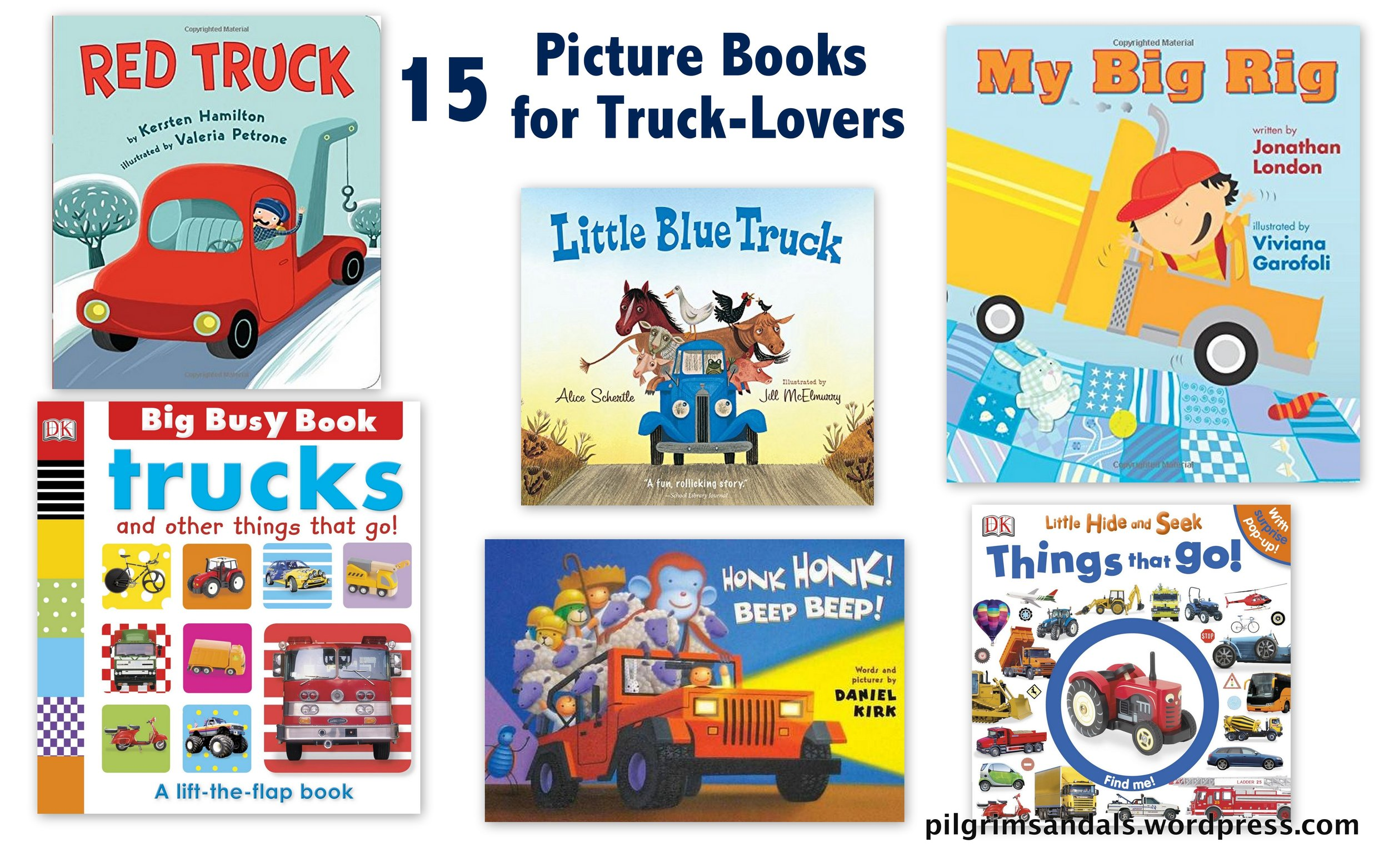 My Mom And I Were Talking Recently About How Many Books There Are Now That Geared Specifically Toward Toddlers Who Fascinated By Trucks Or