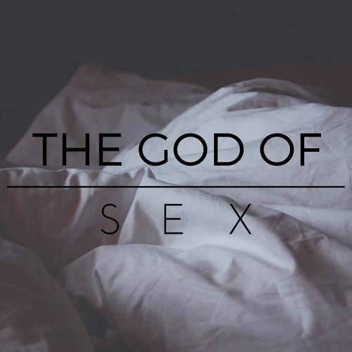 God Of Sex -