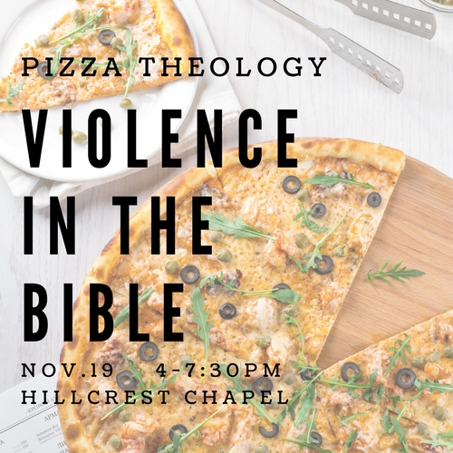 Pizza Theology  November 19 | Hillcrest Chapel