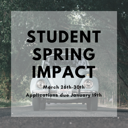 Student Spring Impact March 26-30 | Apply Now