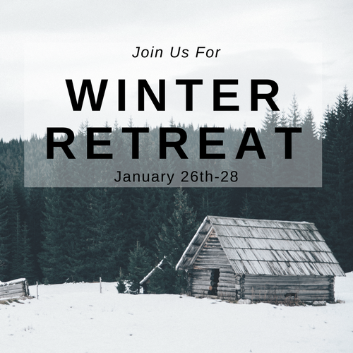 Winter Retreat  January 26-28 | Register Now