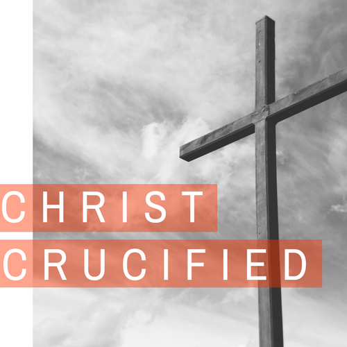 Christ Crucified -