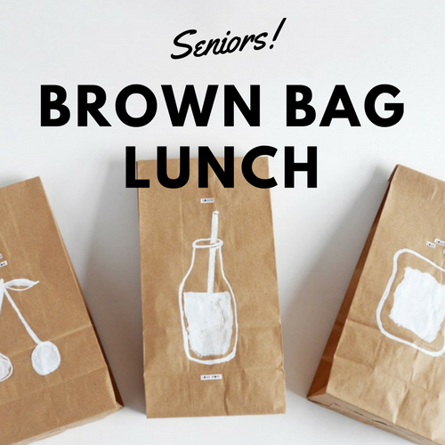 Seniors Brown Bag Lunch  Fridays | 11am