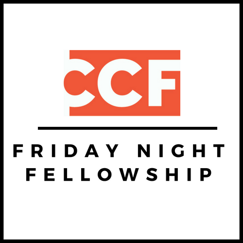 Friday Night Fellowship  Fridays 7-9pm   AH 100