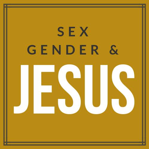 Sex, Gender, & Jesus Class  Wednesdays 4-5:30pm | AW304