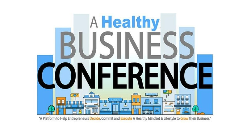 A Healthy Business Conference