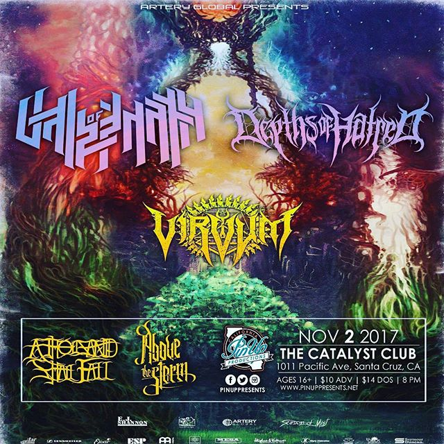 Hold on tight! We're on with @valeofpnathco, @depthsofhatred, @weareabovethestorm and more 11/2! At The Catalyst Club, Santa Cruz. #pinuppresents #atsf #athousandshallfall