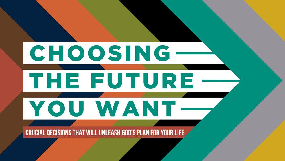 Choosing The Future You Want_Slide 09-09-18-01.jpg
