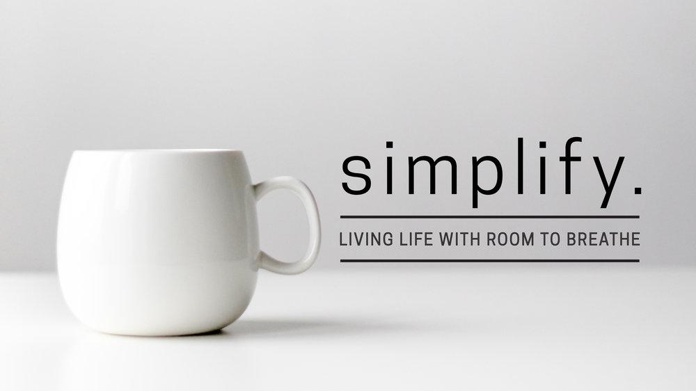 Simplify Message Series Slide Final-01.jpg