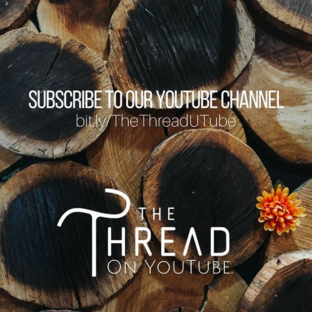 Subscribe to our YouTube channel and never miss a thing! #thethreadband