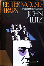 """Better Mousetraps"" by John Lutz"