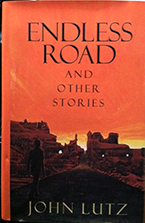 """Endless Road"" by John Lutz"