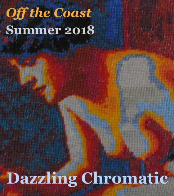 "The magazine cover is a needlepoint of a nude woman, who leans forward in profile. She appears concentrated. Superimposed on the image is the text ""Off the Coast"" ""Summer 2018"" in the top right corner. At the bottom is the issue's title,  Dazzling Chromatic.  The image appears similar to a heat map in that the colors (white, red, orange, yellow, blue, black) are spaced similarly to how a heat map shows gradations in the hotter and cooler parts of a body. However, the lightest colors appear to represent the light that shines on the woman's face and chest."