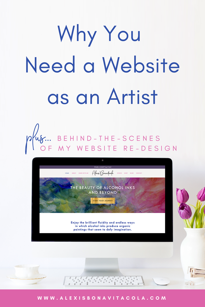 Why You Need a Website as an Artist, Plus Behind-the-Scenes of my Website Re-Design