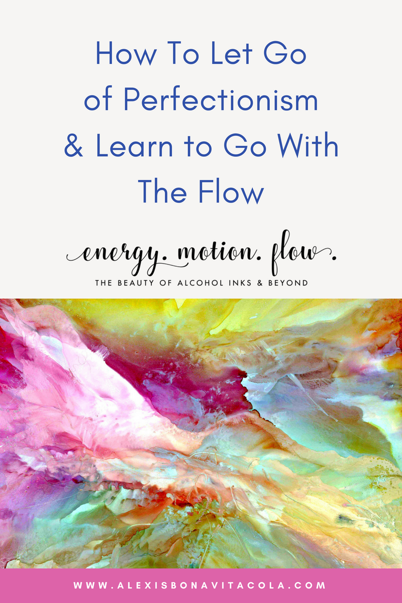 How To Learn to Let Go of Perfectionism and Go With The Flow Blog Graphic