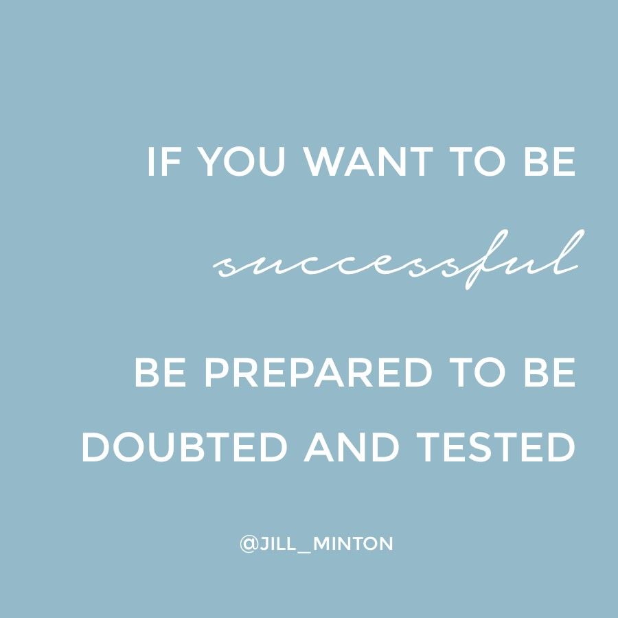 1 be prepared to be doubted (1).jpg