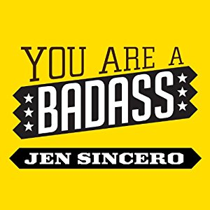 - Because you are a BADASS!