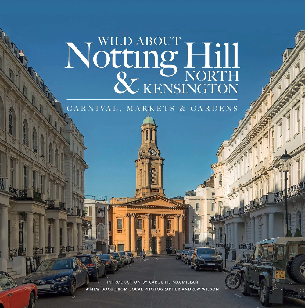 9780993319341 Wild about Notting Hill & North Kensington.jpg