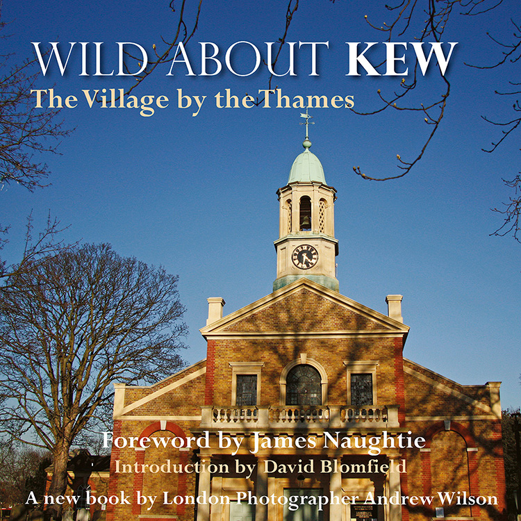 Wild About Kew - Wild London - Andrew Wilson